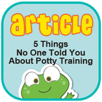 Five Things No One Told You About Potty Training